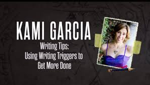 Writing Triggers Kami Garcia