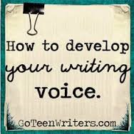Writer writes to develop unique voice