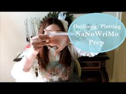 Outlining and Plotting NaNoWriMo