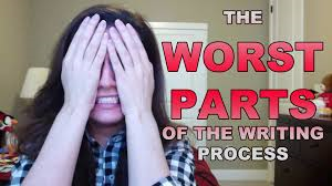 The Worst Parts of Writing