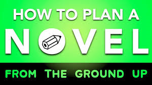 how-to-plan-a-novel-from-ground-up