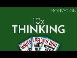 motivation-10x-thinking