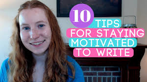 top-10-tips-for-staying-motivated-to-write