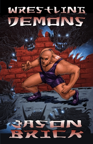 Jason Brick 2_Wrestling Demons eBook Cover