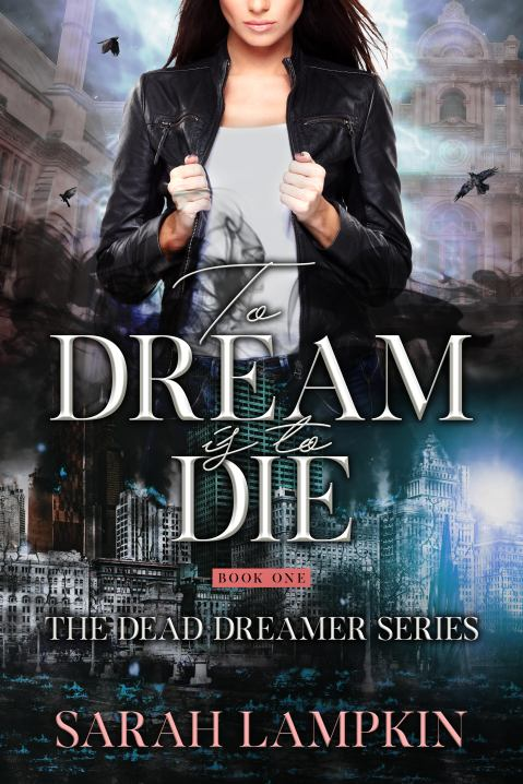 author interview sarah lampkin to dream is to die cover