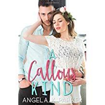 Angela K Parker Interview_A Callous Kind cover