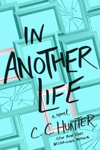 Author CC Hunter Interview_In Another Life Cover