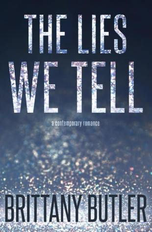 Brittany Butler Interview_The Lies We Tell cover