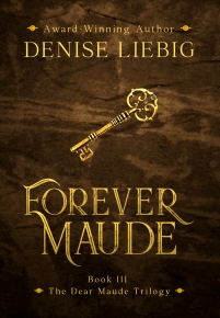 Denise Liebig Interview_Forever Maude New cover