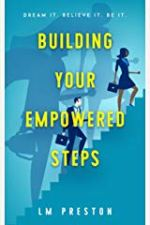 LM Preston Interview_Building Your Empowered Steps cover