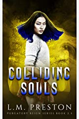 LM Preston Interview_Colliding Souls cover