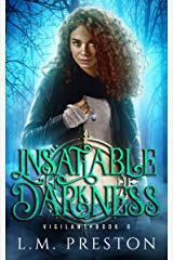 LM Preston Interview_Insatiable Darkness cover