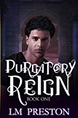LM Preston Interview_Purgatory Reign cover