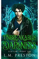 LM Preston Interview_Unbreakable Darkness cover