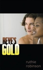 Ruthie Robinson Interview_Reye's Gold cover