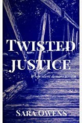 Sara Owens Interview_Twisted Justice cover