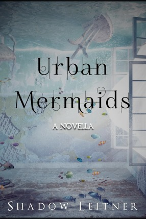 Shadow Leitner Interview_Urban Mermaids Cover