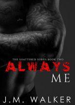Author J.M. Walker Interview_Always Me (Shattered bk2)