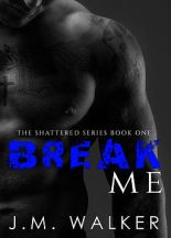 Author J.M. Walker Interview_Break Me (Shattered bk 1)