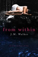 Author J.M. Walker Interview_From Within cover