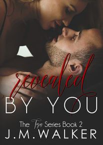 Author J.M. Walker Interview_Revealed by You (Torn bk2)