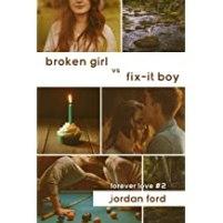 Broken Girl Fix it Boy (Forever Love bk2) cover