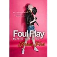 Foul Play (Barlow Sisters bk3) Cover