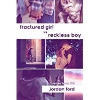 Fractured Girl Reckless Boy (Forever Love bk6) cover