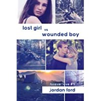 Lost Girl Wounded Boy (Forever Love bk5) cover