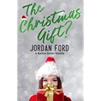 The Christmas Gift (Barlow Sisters)